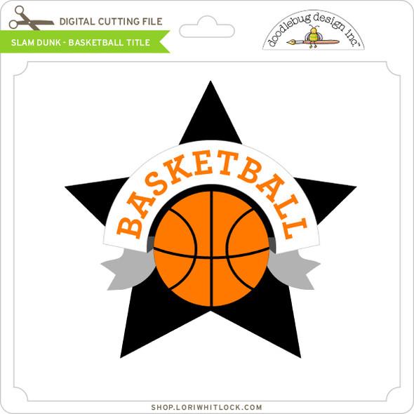 Slam Dunk Basketball Title