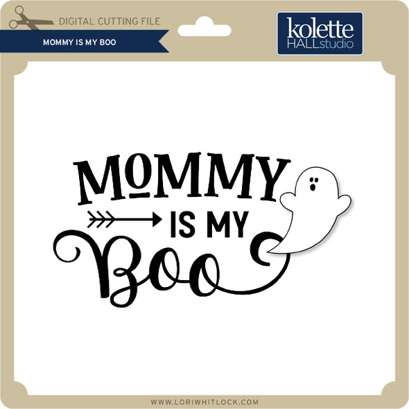 Mommy is My Boo
