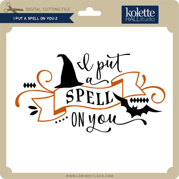 I Put a Spell on You 2