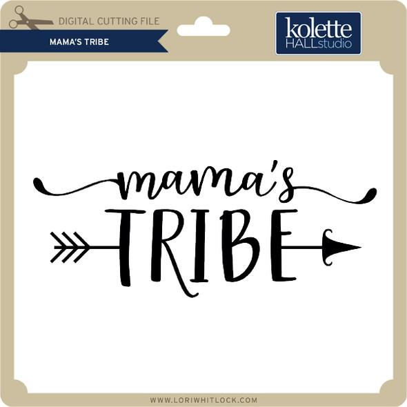 Mama's Tribe