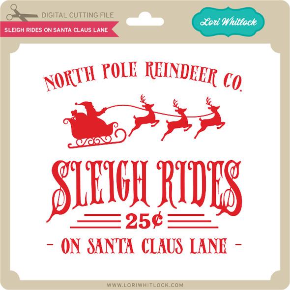 Sleigh Rides on Santa Claus Lane