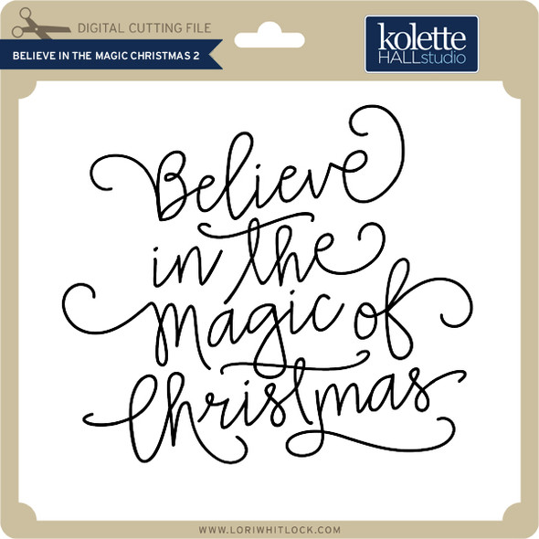 Believe in the Magic Christmas 2