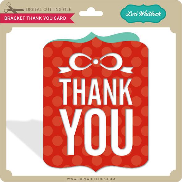 Bracket Thank You Card