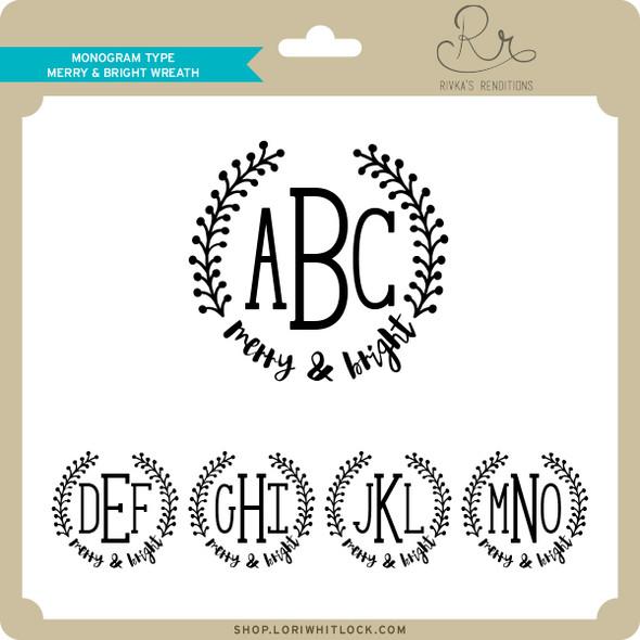 Monogram Type Merry & Bright Wreath