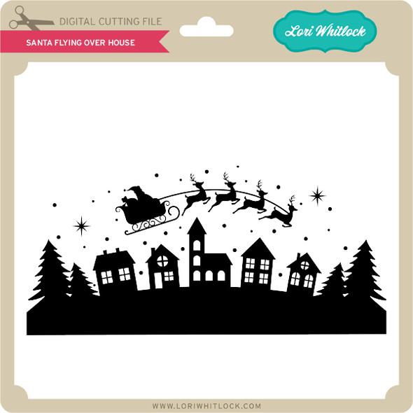 Santa Flying Over House