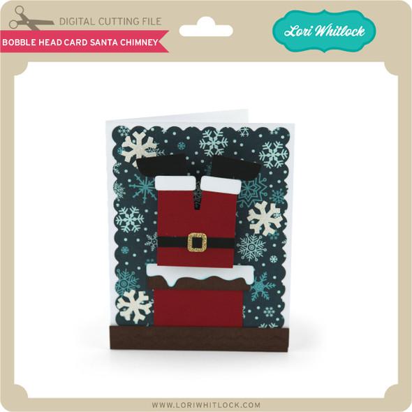 Bobble Head Card Santa Chimney