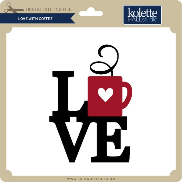 Love With Coffee