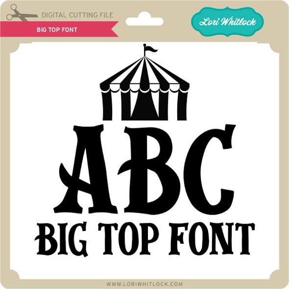 Big Top Font