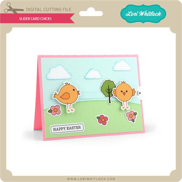 Slider Card Chicks