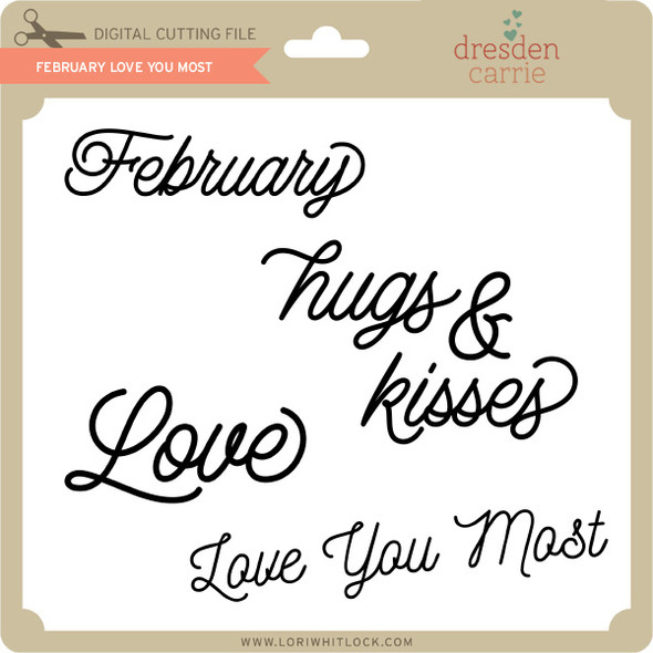 February Love you Most