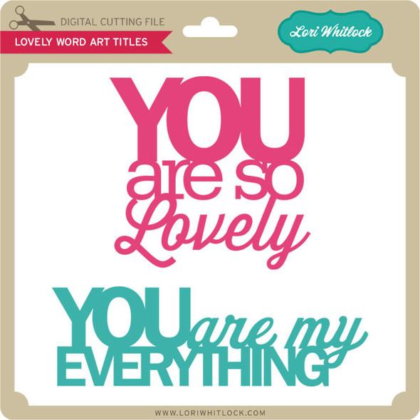 Lovely Word Art Titles