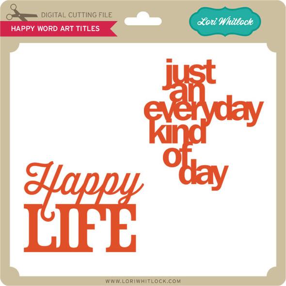 Happy Word Art Titles
