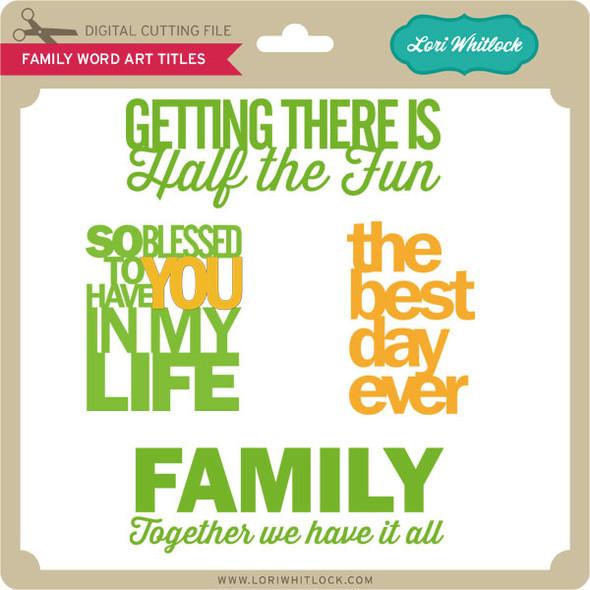 Family Word Art Titles