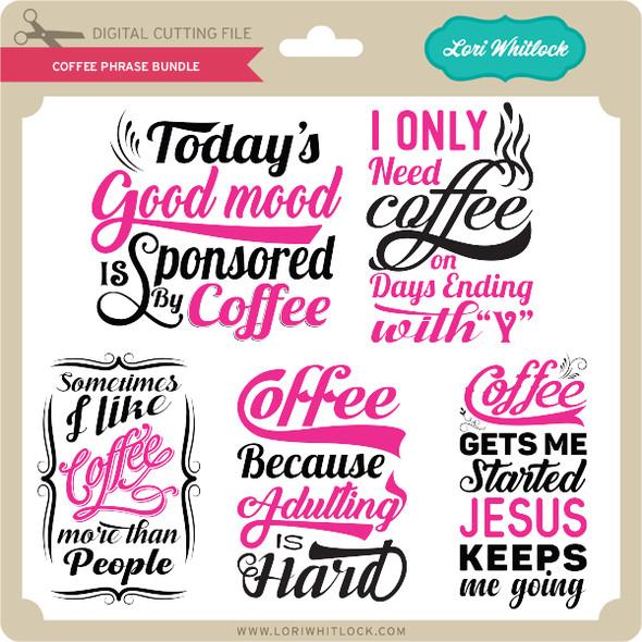 Coffee Phrase Bundle