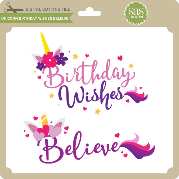 Unicorn Birthday Wishes Believe
