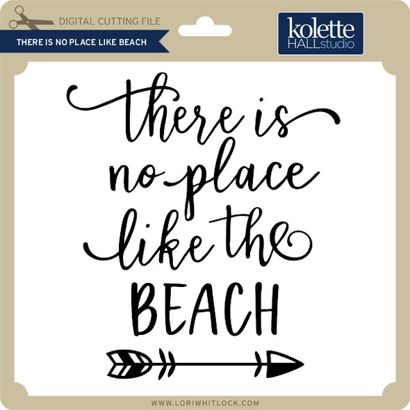 There is No Place Like Beach