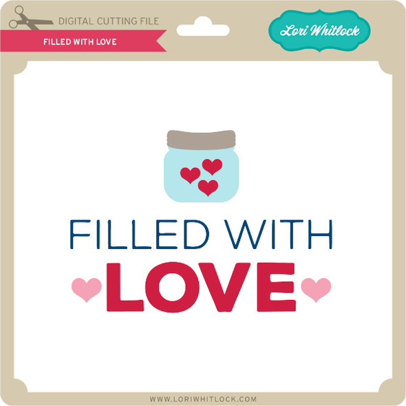 Filled With Love