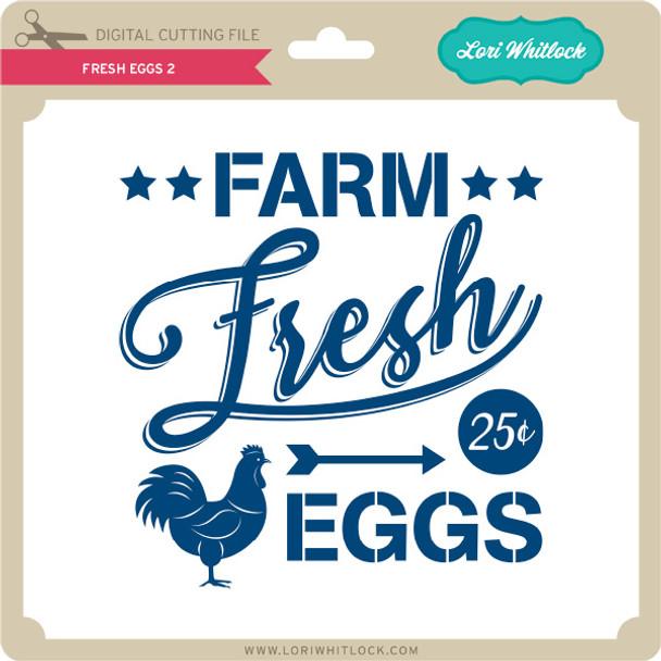Fresh Eggs 2