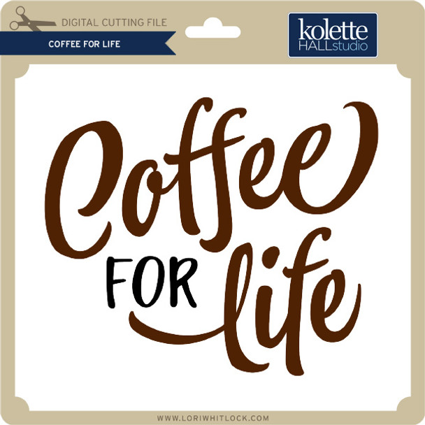 Coffee for Life
