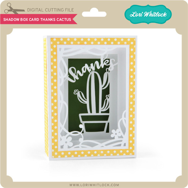 Shadow Box Card Thanks Cactus