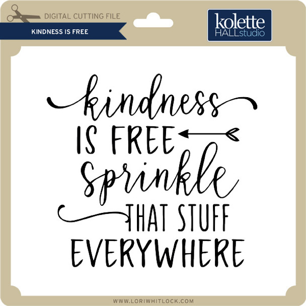 Kindness is Free