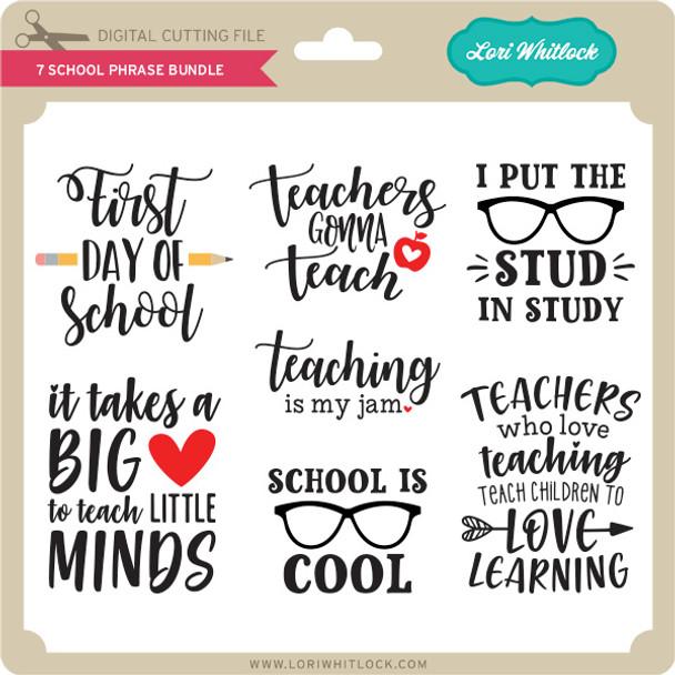 7 School Phrase Bundle