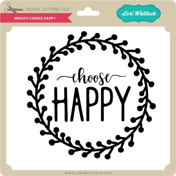 Wreath Choose Happy