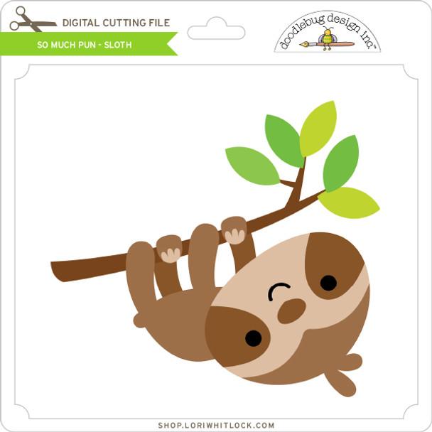 So Much Pun -  Sloth