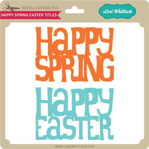 Happy Spring and Happy Easter Titles