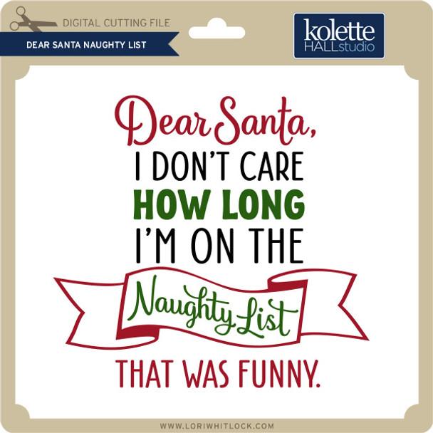 Dear Santa Naughty List