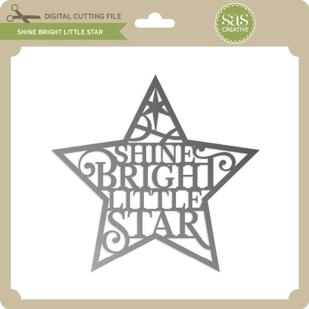 Shine Bright Little Star