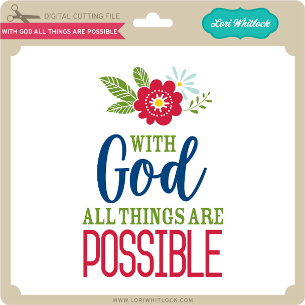 With God All Things Are Possible 4
