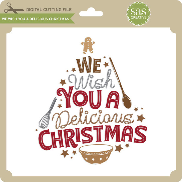 We Wish You a Delicious Christmas