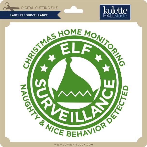 Label Elf Surveillance