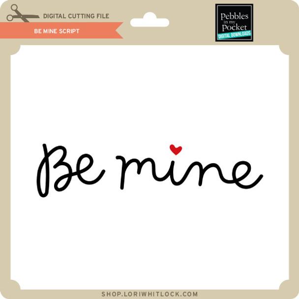 Be Mine Script