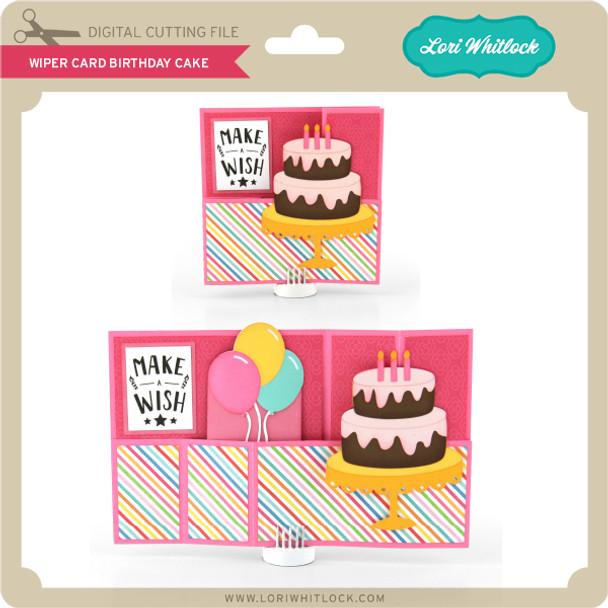 Wiper Card Birthday Cake