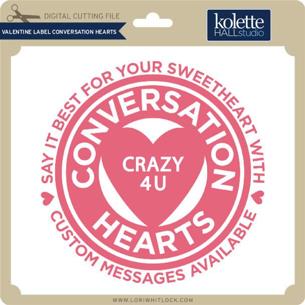 Valentine Label Conversation Hearts