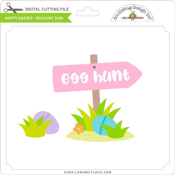 Hoppy Easter - Egg Hunt Sign