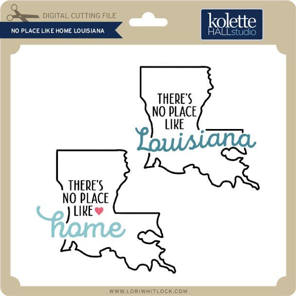 No Place Like Home Louisiana