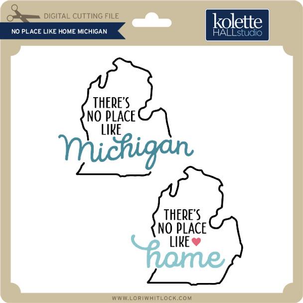 No Place Like Home Michigan