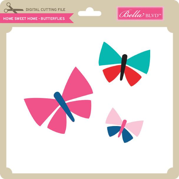 Home Sweet Home - Butterflies