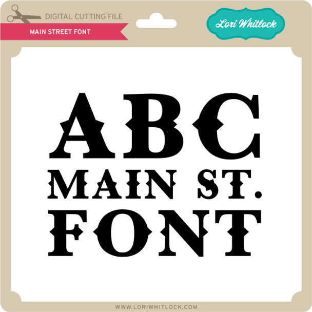 Main Street Font