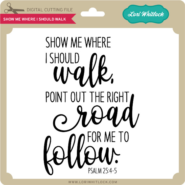 Show Me Where I Should Walk