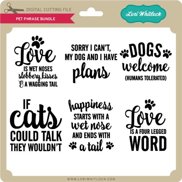 Pet Phrase Bundle