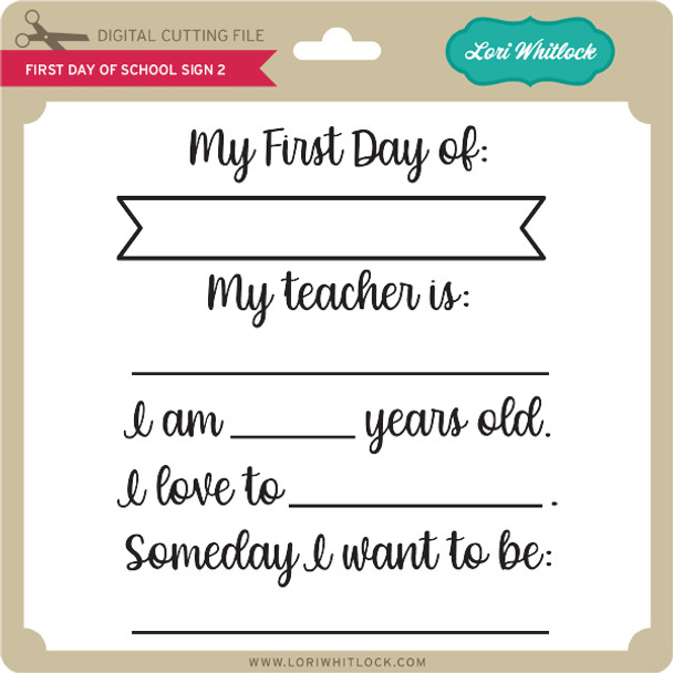 First Day of School Sign 2