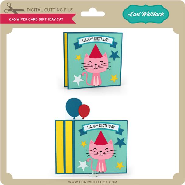 6x6 Wiper Card Birthday Cat