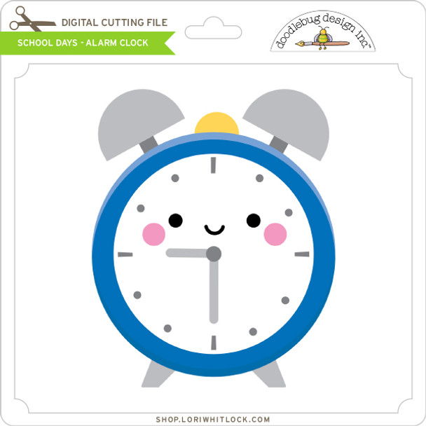 School Days - Alarm Clock