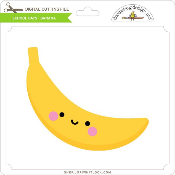 School Days - Banana