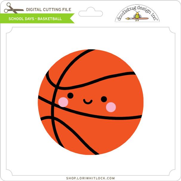 School Days - Basketball
