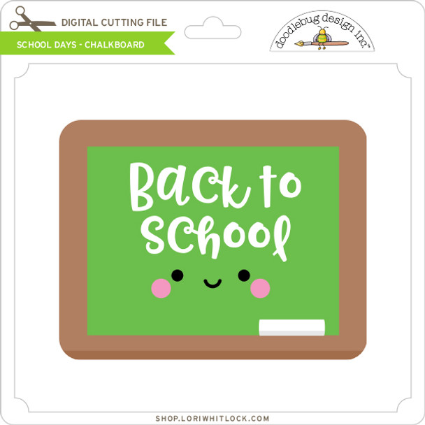 School Days - Chalkboard